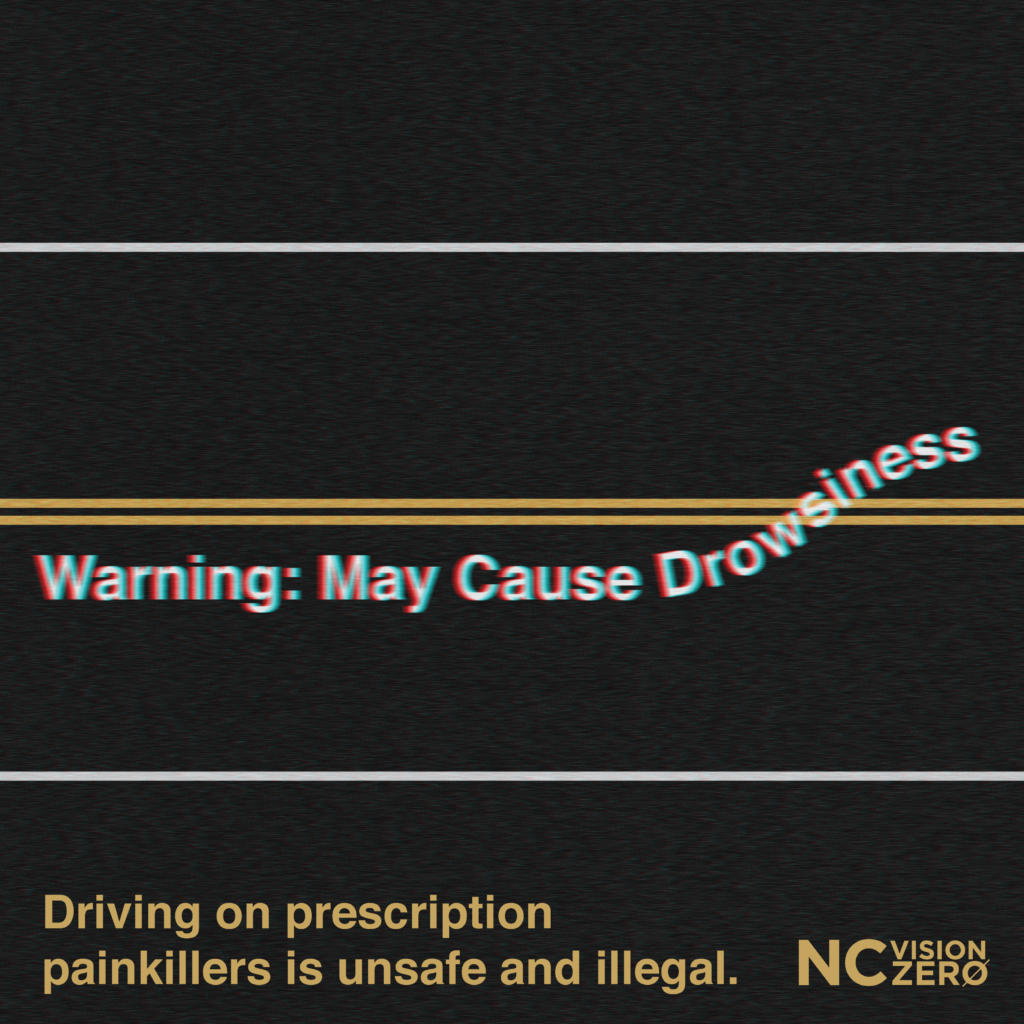 Drugged Driving: Driving on prescription painkillers is unsafe and illegal.